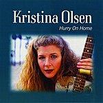 Kristina Olsen Hurry On Home