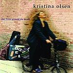 Kristina Olsen Live From Around The World