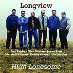 Longview High Lonesome