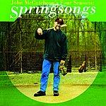 John McCutcheon John Mccutcheon's Four Seasons: Springsongs