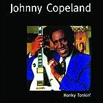 Johnny Copeland Honky Tonkin'