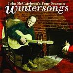 John McCutcheon John Mccutcheon's Four Seasons: Wintersongs