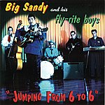 Big Sandy & His Fly-Rite Boys Jumping From 6 To 6