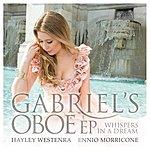 Hayley Westenra Gabriel's Oboe Ep