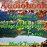 Mark Twain Adventures Of Huckleberry Finn - Part 1/2 - Audiobook