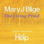 Mary J. Blige The Living Proof (From The Motion Picture The Help)