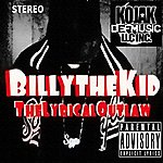 Billy The Kid The Lyrical Outlaw - Ep