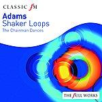 Edo De Waart Adams: Shaker Loops