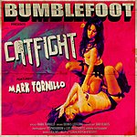 Bumblefoot Catfight (Feat. Mark Tornillo)