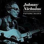Johnny Nicholas Future Blues