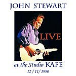 John Stewart John Stewart Live At The Studio Kafe 12/11/1990