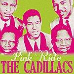 The Cadillacs Pink Ride