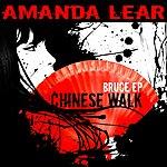 Amanda Lear Chinese Walk (Bruce Ep)