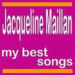 Jacqueline Maillan My Best Songs - Jacqueline Maillan