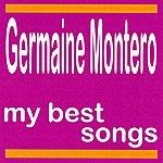 Germaine Montero My Best Songs - Germaine Montero