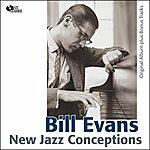 Bill Evans New Jazz Conceptions (Original Album Plus Bonus Tracks)