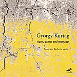 Gyorgy Kurtag Signs, Games And Messages