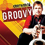 Denver & The Mile High Orchestra Groovy