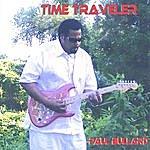 Paul Bullard Paul Bullard Time Traveler