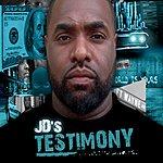 JD Jd's Testimony