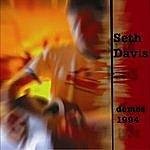 Seth Davis Demos 1994