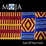 Moja East Of New York