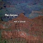Mark W Schmidt The Canyon