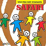 Safari Vive Pou Not Z'enfants