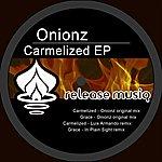 Onionz Carmelized Ep