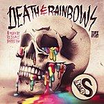 S Death & Rainbows Ep
