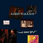 James Wallace Cool Blue Ep-5
