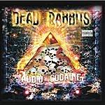 Dead Rabbits Audio Cocaine