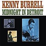 Kenny Burrell Midnight In Detroit