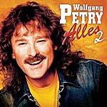 Wolfgang Petry Alles 2