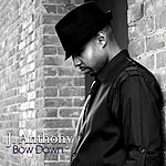 J. Anthony Bow Down