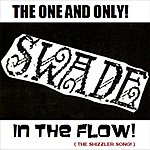 Swade In The Flow!-( The Shizzler Song! ) - Single