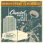 Bennie Green The Capitol Vaults Jazz Series