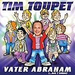 Tim Toupet Vater Abraham