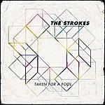 The Strokes Taken For A Fool