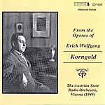 Erich Wolfgang Korngold From The Operas Of Erich Wolfgang Korngold (1949)