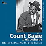 Count Basie & His Orchestra Between The Devil And The Deep Blue Sea