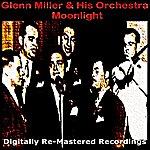 Glenn Miller & His Orchestra Moonlight