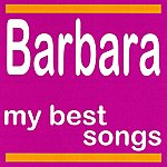 Barbara My Best Songs - Barbara