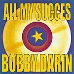 Bobby Darin All My Succes - Bobby Darin