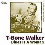 T-Bone Walker Blues Is A Woman (The Imperial Recordings Vol. 2)
