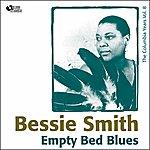 Bessie Smith Empty Bed Blues (Columbia Recordings Vol. 8)