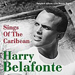 Harry Belafonte Harry Belafonte Sings Of The Caribean (Original Album Plus Bonus Tracks)