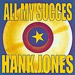 Hank Jones All My Succes - Hank Jones