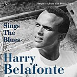 Harry Belafonte Harry Belafonte Sings The Blues (Original Album)