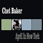 Chet Baker April In New York